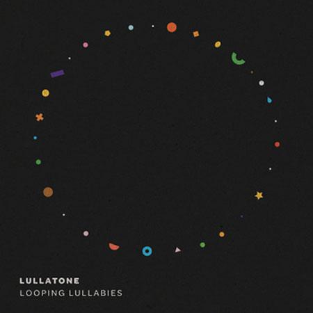 Looping Lullabies Album